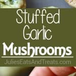 Stuffed Garlic Mushrooms ~ These quick and easy stuffed mushrooms are rich and full of flavors thanks to garlic, butter, parsley and cheese stuffing. They are the perfect small bite appetizers!