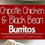 Chipotle Chicken and Black Bean Burritos ~ These Chipotle Chicken and Black Bean Burritos Great for Busy Nights When You Need an Easy Dinner Recipe! Stuffed with Rice, Chicken, Black Beans, Avocado, Sour Cream and Cheese!