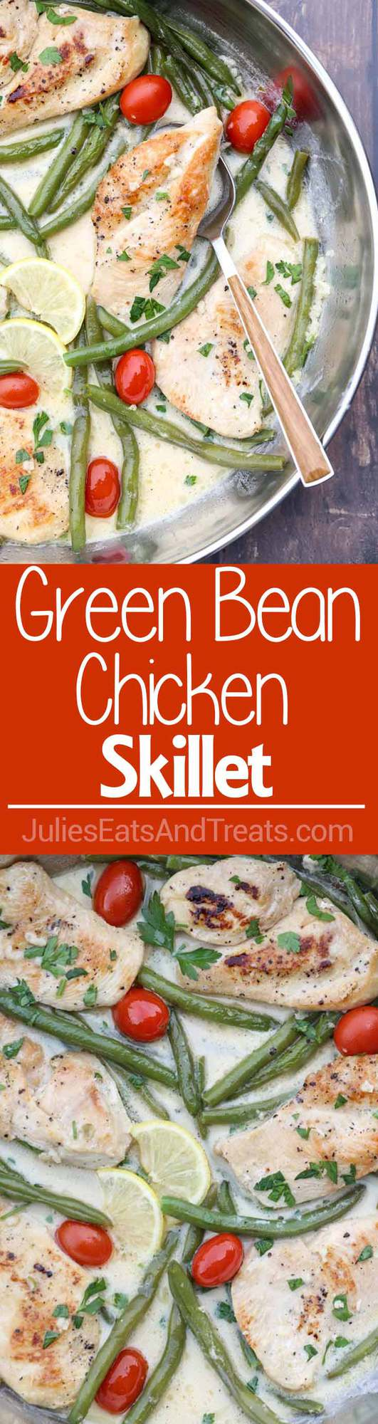 Green Bean Chicken Skillet ~Chicken Breast with String Green Beans and Tomatoes in a Creamy Garlic Wine Sauce! Quick and Easy Dinner Recipe Ready in 30 Minutes!