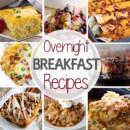 A collection of overnight breakfast recipes perfect for when you entertain!