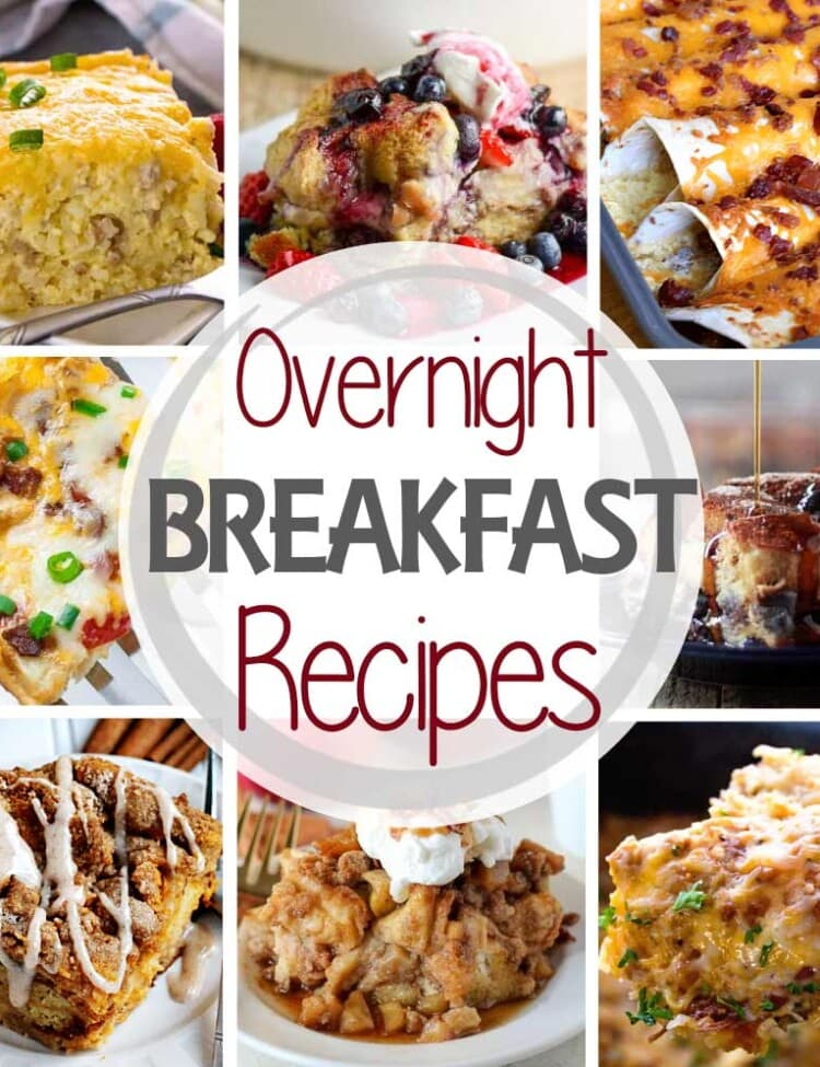 Collage of eight photos of breakfast foods around a circle with text reading overnight breakfast recipes