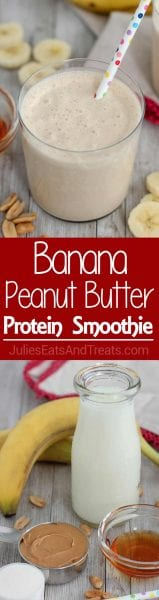 Banana Peanut Butter Protein Smoothie ~ Healthy, Protein Smoothie is loaded with Peanut Butter, Banana, and Honey. It tastes like a milkshake; you'll never know that it's good for you!
