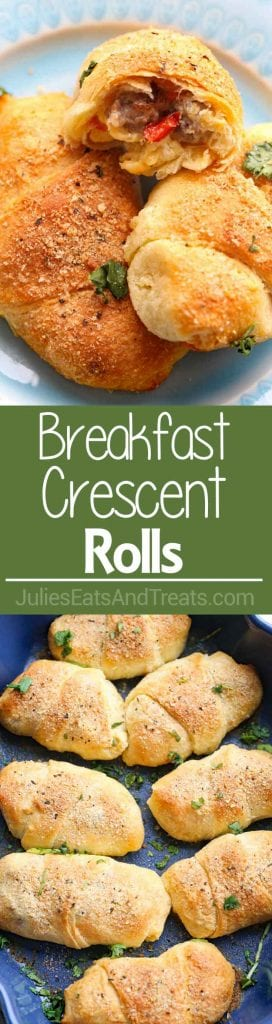 Collage with top image of three breakfast crescent rolls on a plate one half eaten, middle green banner with white text reading breakfast crescent rolls, and bottom image overhead of breakfast crescent rolls in a serving bowl