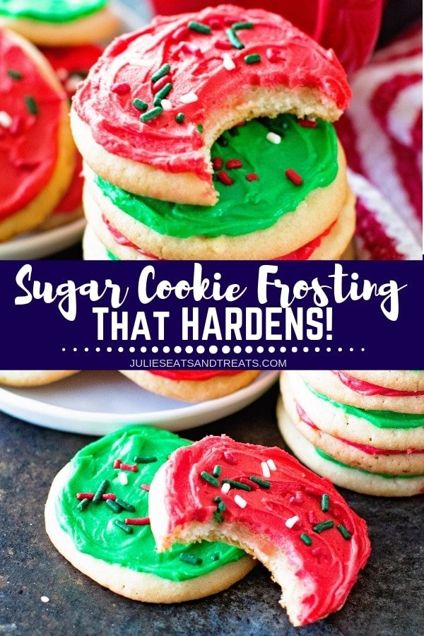 Collage with top image of a stack of sugar cookies frosted with red and green icing, middle banner with text reading sugar cookie frosting that hardens!, and bottom image of a red frosted sugar cookie with a bite out of it stacked on top of a green one