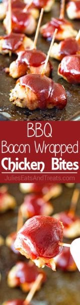 Bacon Wrapped Chicken Bites ~ Only Four Ingredients in this Small Bite Appetizer! Seasoned Chicken Wrapped in BBQ and Topped with BBQ Sauce!