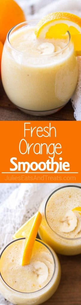 Collage with top image of a glass of orange smoothie with an orange slice on the rim, middle orange banner with white text reading fresh orange smoothie, and bottom image overhead of two glasses of orange smoothie