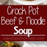 Crock Pot Beef and Noodle Soup
