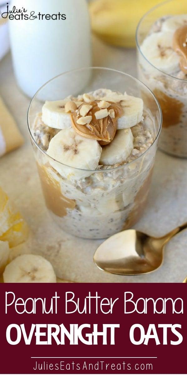 Peanut Butter Banana Overnight Oats Pinterest Image