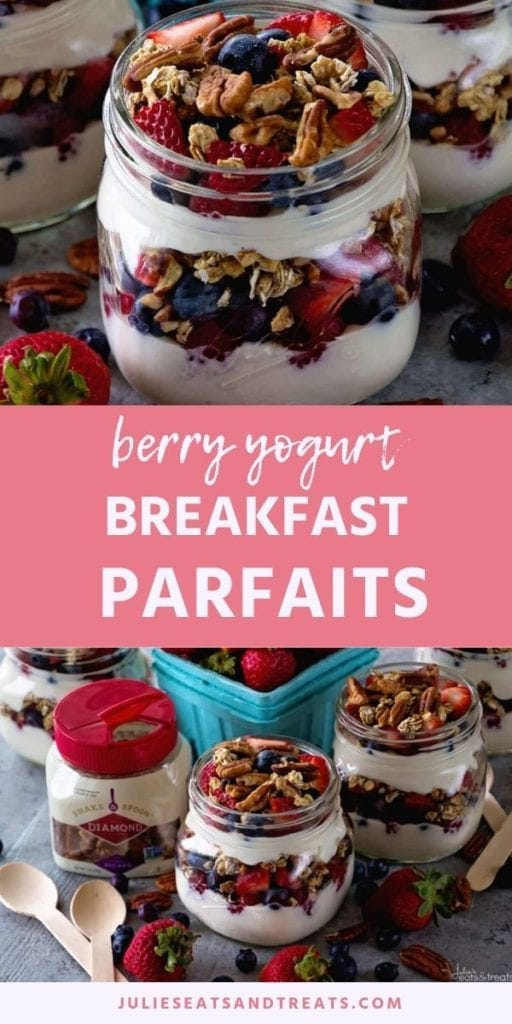 Collage with top image of yogurt and berries layered in a mason jar, middle pink banner with white text reading berry yogurt breakfast parfaits, and bottom image of two parfaits in mason jars