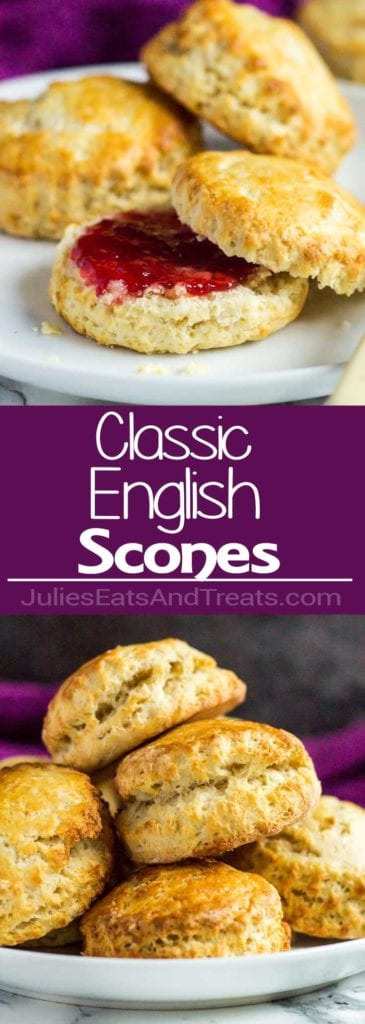 Collage with top image of three scones on a white tray the front one cut in half and smeared with jam, middle purple banner with white text reading classic English scones, and bottom image a stack of scones on a white plate