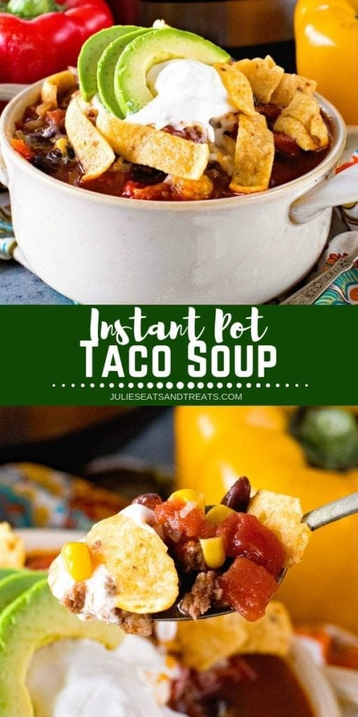 Collage with top image of a large bowl of taco soup, middle green banner with white text reading instant pot taco soup, and bottom image of a spoonful of taco soup