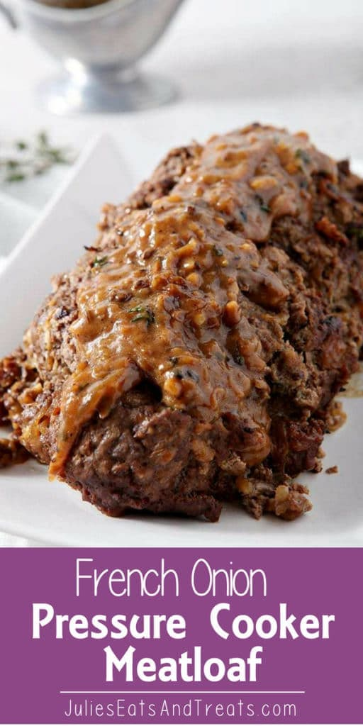 French onion pressure cooker meatloaf on a white plate
