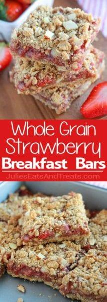 Whole Grain Strawberry Breakfast Bars Collage