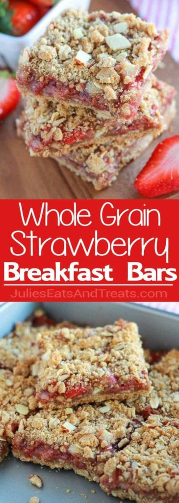 Whole Grain Strawberry Breakfast Bars Collage with top image of three bars stacked on a table and bottom image of bars in a pan