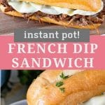 Pin Collage for Instant Pot French Dip Sandwich