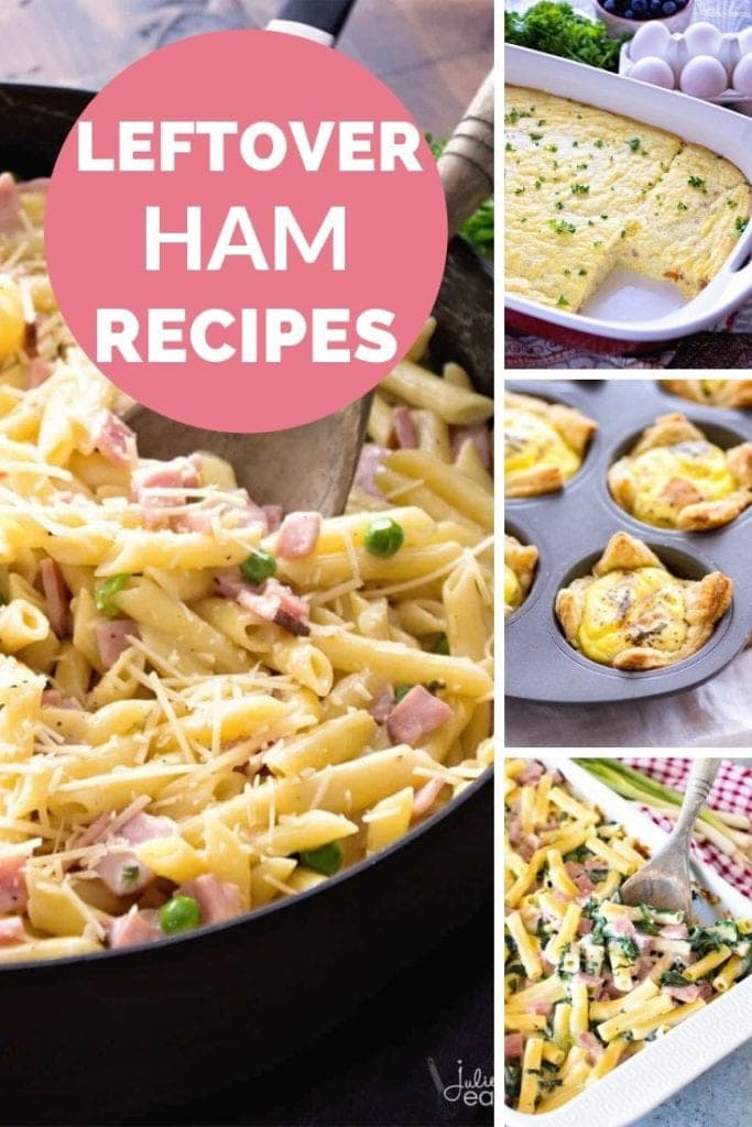 Collage with left larger image of ham and penne pasta and three smaller right images of ham omelette bake, quiche cups, and ham and spinach pasta. In the top left corner a pink circle with white text reading leftover ham recipes