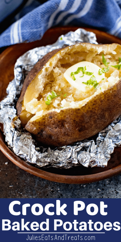 slow cooker baked potato with butter in tin foil