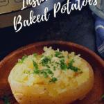Instant Pot Baked Potatoes Pinerest Image