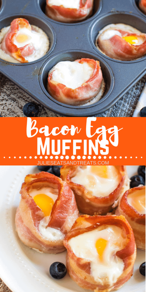 Collage with top image of bacon egg muffins in a muffin tin, middle banner with bacon egg muffins, and bottom image of four egg muffins on a plate with blueberries