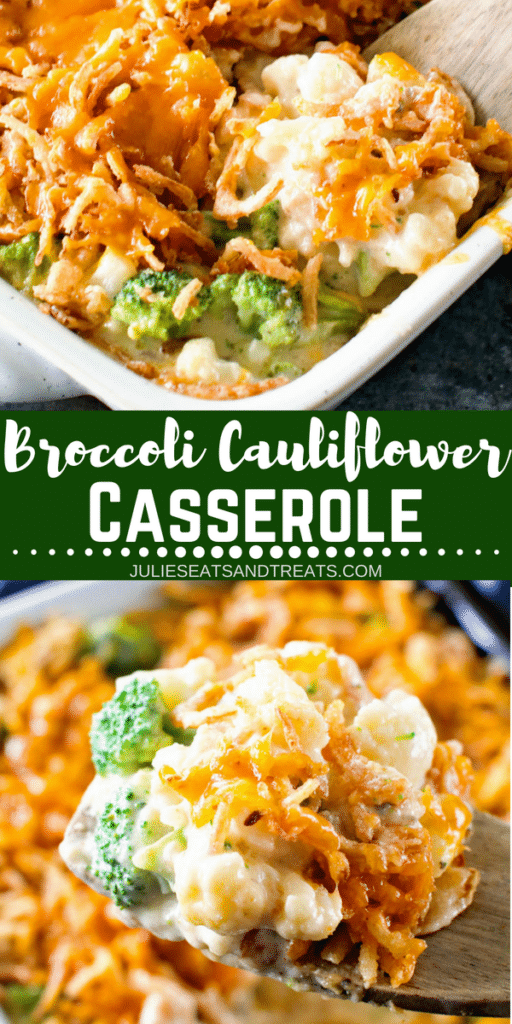 Collage with top image of a white baking dish of broccoli cauliflower casserole, middle banner with text reading broccoli cauliflower casserole, and bottom image of casserole on a wooden spoon