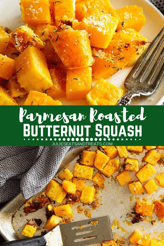 Collage with top image of roasted parmesan squash chunks on a plate, middle banner with text reading Parmesan roasted butternut squash, and bottom image of butternut squash on a baking sheet