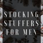 Stocking Stuffers for Men Pinterest Image
