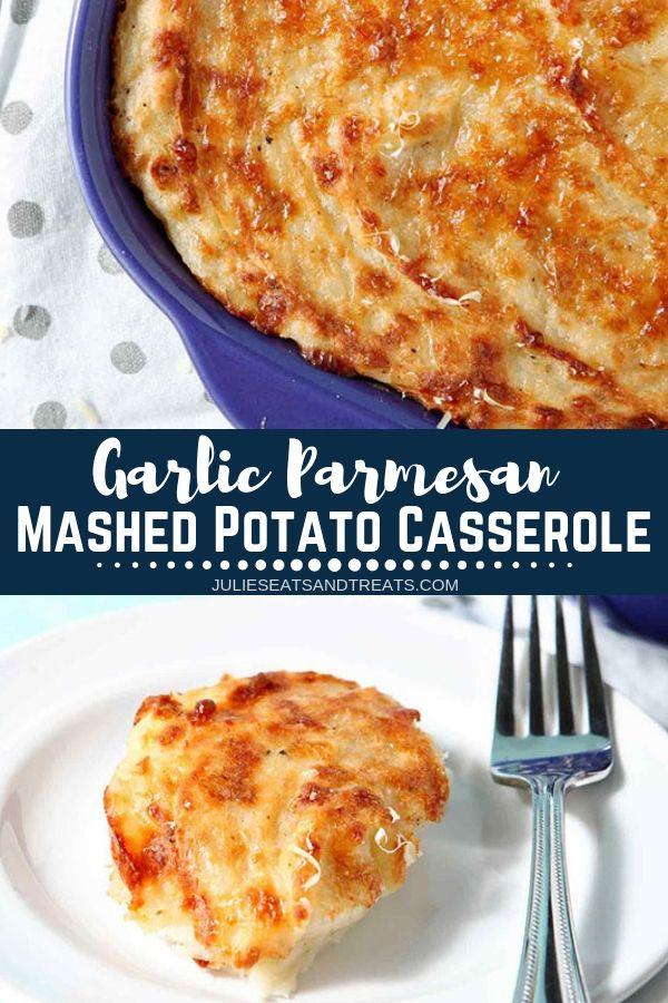 Garlic-Parmesan-Mashed-Potato-Casserole-Pinterest