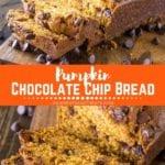 Pumpkin Chocolate Chip Bread Pinterest Collage