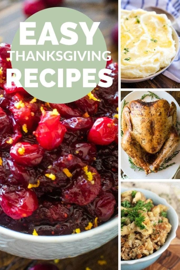 Collage with images of cranberries, mashed potatoes, turkey, and stuffing with text reading easy thanksgiving recipes