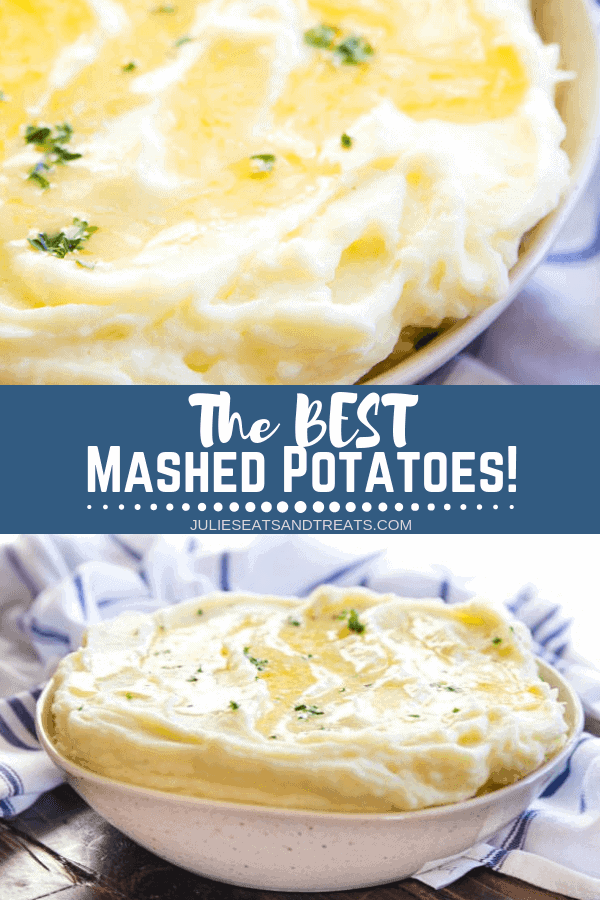 Collage with top image overhead of mashed potatoes with butter in a bowl, middle banner with text reading the best mashed potatoes, and bottom image of a white bowl full of prepared mashed potatoes