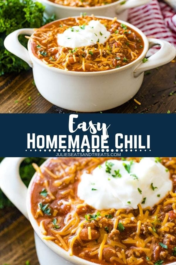 Collage with top image of chili in a cream bowl, middle banner with text reading easy homemade chili, and bottom image close up of chili topped with sour cream and shredded cheese