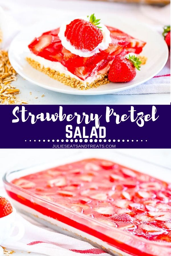 Collage with top image of a piece of strawberry pretzel salad on a white plate, middle banner with text reading strawberry pretzel salad, and bottom image of a glass casserole full of pretzel crust, cream cheese filling, and strawberry topping