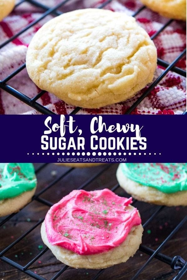 Collage with top image of a sugar cookie on a cooking rack, middle banner with text reading soft chewy sugar cookies, and bottom image of sugar cookies frosted with red and green frosting and colored sugar