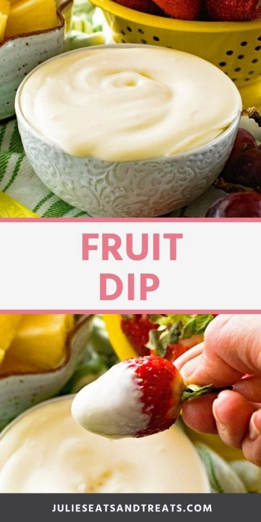 Pinterest Collage for Fruit Dip. Top image of a gray bowl of fruit dip, bottom image of a hand holding a strawberry covered in fruit dip