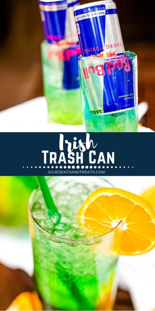 Collage with top image of a red bull can upside down in a glass, middle navy banner with white text reading Irish trash can, and bottom image of a glass full of neon green beverage with an orange slice on the rim