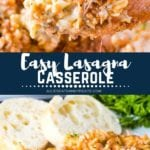 Collage with top image of a scoop of lasagna on a wood spoon, middle navy banner with white text reading easy lasagna casserole, and bottom image of lasagna casserole on a plate with bread