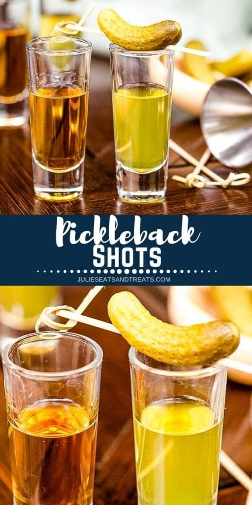 Collage with top image of two pickleback shots, middle navy banner with white text reading pickleback shots, and bottom image close up of a pickle on top of a shot