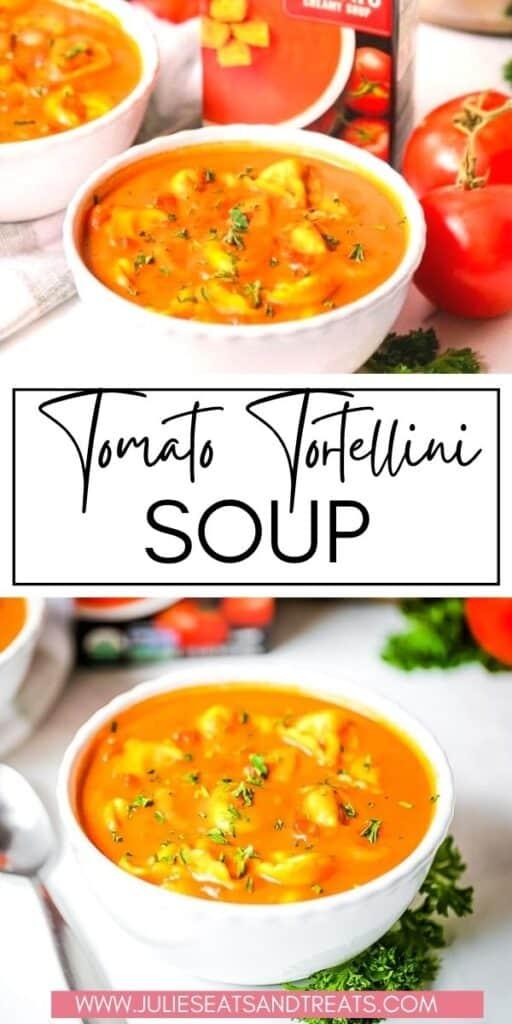 Tomato Tortellini Soup JET Pin Image