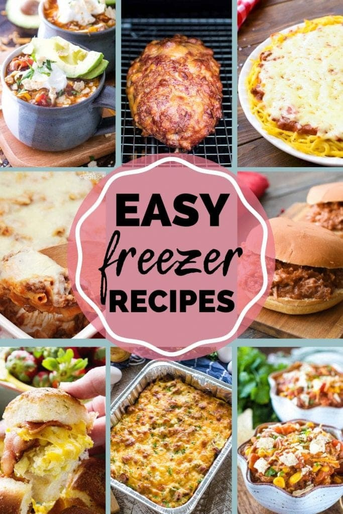 Easy freezer recipes collage with images of meatloaf, soup, breakfast sliders, casseroles, and more.