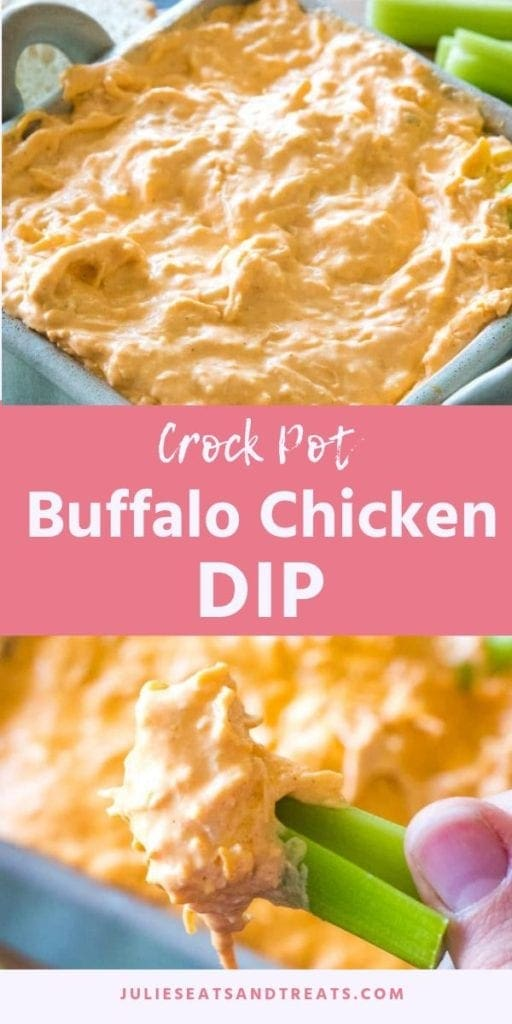 Collage with top image of crock pot buffalo chicken dip in a square bowl, middle pink banner with white text reading crock pot buffalo chicken dip, and bottom image of celery with chicken dip on it