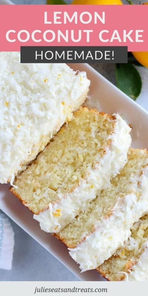 Pinterest Image with recipe name on top with a background of pink and gray and a sliced Lemon Coconut Cake image below that.