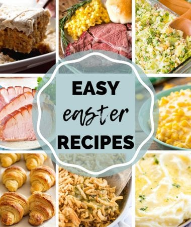 Collage of photos of easy Easter Recipes