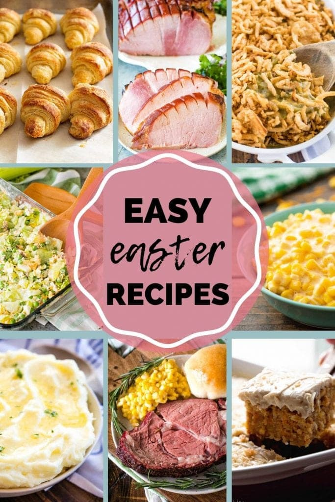 Photo collage of eight dishes including crescents, ham, corn, and more with text in the center saying Easy Easter Recipes