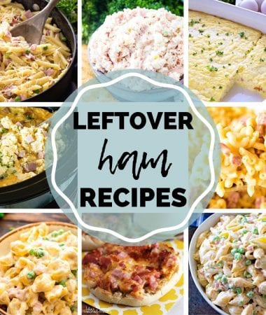 Leftover ham recipes collage with background pictures of ham and pasta, ham salad, breakfast casserole, and more