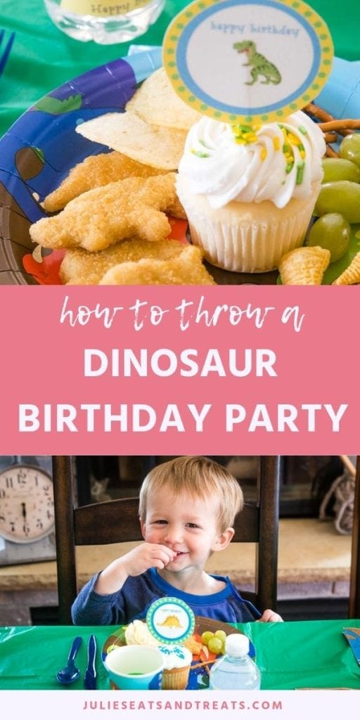 Collage with top image of a happy birthday dinosaur sign in a cupcake on a plate with dino chicken nuggets, middle pink banner with white text reading how to throw a dinosaur birthday party, and bottom image of a young boy eating treats at a table