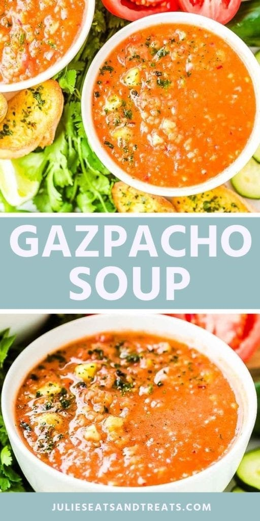 Collage with top overhead image of two bowls of gazpacho soup with garlic toast on the side, middle blue banner with white text reading gazpacho soup, and bottom image of gazpacho in a white bowl