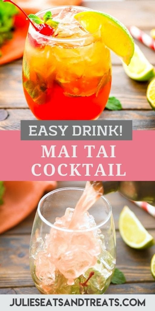 Pinterest Image for Mai Tai with a photo of drink on top, recipe name in text overlay in middle and the bottom photo showing it being poured into a glass.