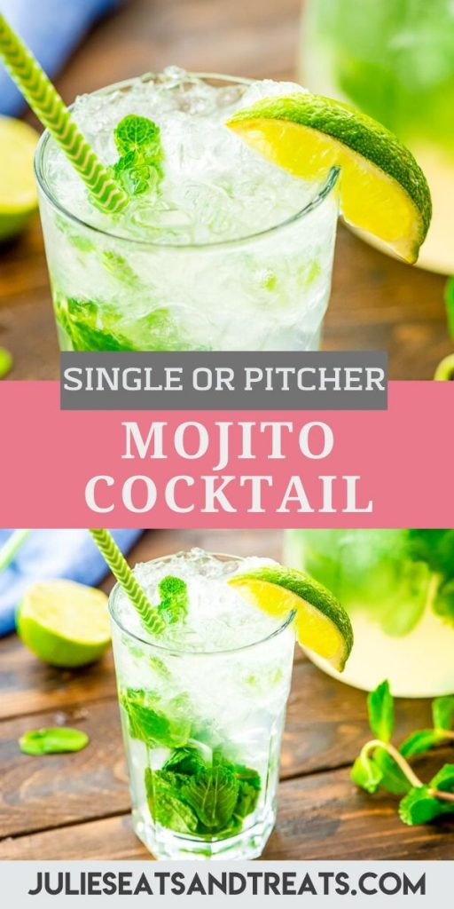Pinterest Image with a photo of a close up top half of Mojito in cocktail glass, text overlay of recipe name in the middle and the bottom is a photo of entire glass of mojito