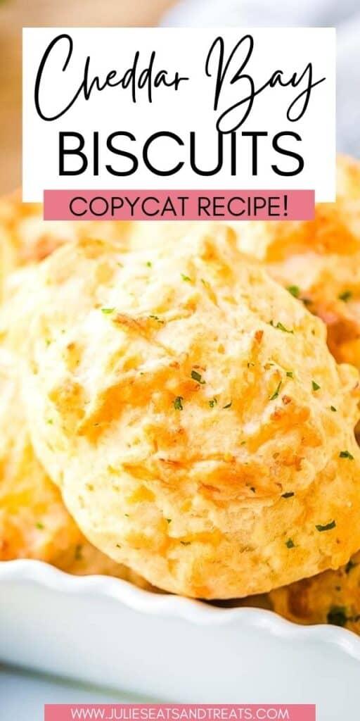 Cheddar Bay Biscuits JET Pinterest Image