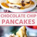 Pinterest image with a stack of pancakes photo on top, text overlay of Chocolate Chip Pancakes in middle and photo of a fork with pancake on it on the bottom